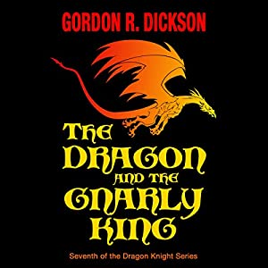 The Dragon and the Gnarly King Hörbuch