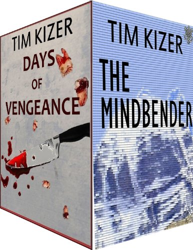 2 Suspense Novels in 1: The Mindbender/Days Of Vengeance