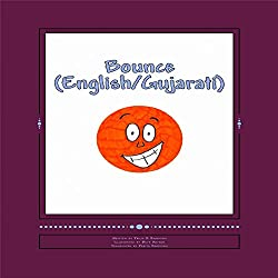Bounce [Bilingual: English/Gujarati]