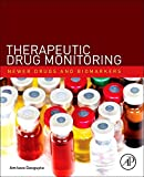 Therapeutic Drug Monitoring: Newer Drugs and Biomarkers