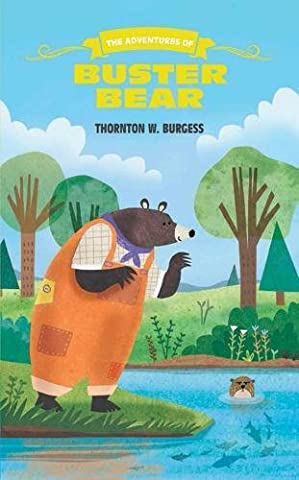 The Adventures of Buster Bear (The Thornton Burgess Library) (The Adventures Of Sammy Jay)
