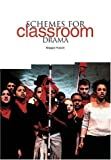 Schemes for Classroom Drama, Maggie Hulson, 1858563763