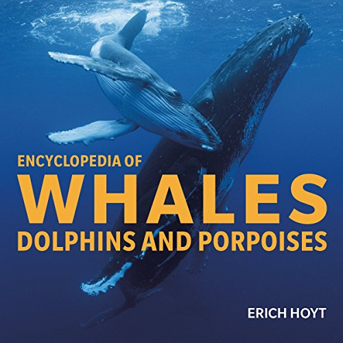 ASJA Writing Awards Recipient  Honorable Mention Best Children's/Young Adult Nonfiction Book 2017 Erich Hoyt  Encyclopedia of Whales, Dolphins and Porpoises  In the Encyclopedia of Whales, Dolphins and Porpoises, award-winning author and whale resea...