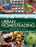 Urban Homesteading, Rachel Kaplan and K. Ruby Blume, 161608054X