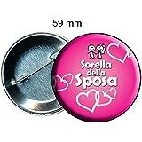 Spilla spilletta pins 59 mm addio al nubilato festa matrimonio sorella della sposa