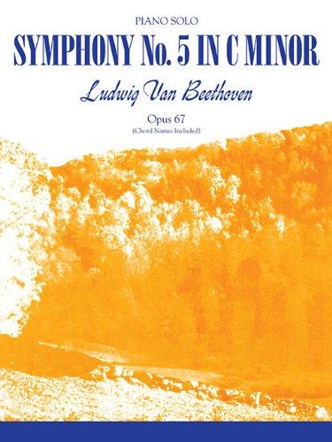 Beethoven - Symphony No. 5 C Minor: Piano Solo (Symphonies/Concertos for Solo Piano)
