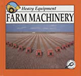 img - for Farm Machinery (Heavy Equipment) book / textbook / text book