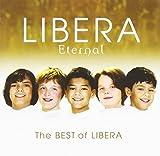 Classical Music : Eternal: The Best of Libera