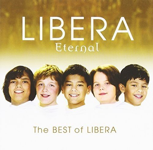 Corner Capella - Eternal: The Best of Libera