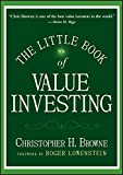 img - for The Little Book of Value Investing by Browne, Christopher H. 1st edition (2006) Hardcover book / textbook / text book