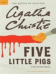Five Little Pigs (Hercule Poirot series Book 24)