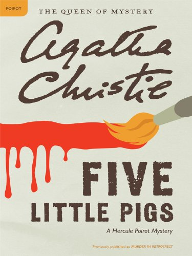 (Five Little Pigs: A Hercule Poirot Mystery (Hercule Poirot series Book 24))