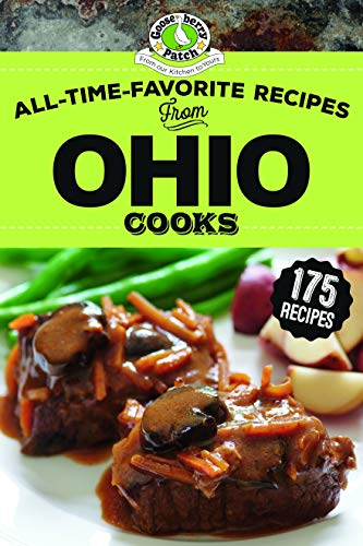 All-Time-Favorite Recipes From Ohio Cooks (Regional Cooks) by Gooseberry Patch