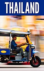 Thailand 2014: New Information and Cultural Insights Entrepreneurs Need to Start a Business in Thailand (English Edition)