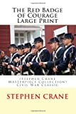The Red Badge of Courage Large Print, Stephen Crane, 1495439720
