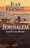 img - for Jerusalem, nombril du monde (French Edition) book / textbook / text book