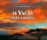 14 Vacas para Amerrica (Spanish Edition)