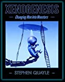 img - for XENOGENESIS - Changing Men Into Monsters book / textbook / text book