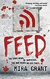 download ebook feed: the newsflesh trilogy: book 1 by mira grant (7-apr-2011) paperback pdf epub
