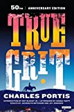 img - for True Grit: 50th Anniversary Edition book / textbook / text book