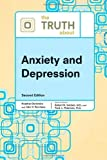img - for The Truth about Anxiety and Depression (Truth about (Facts on File)) by Robert N Golden (2010-11-01) book / textbook / text book