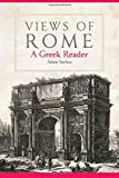 Views of Rome: A Greek Reader (Oklahoma Series in Classical Culture)