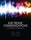 Electronic Communications : A System Approach, Hymer, Jonathan D. and Beasley, Jeffrey S., 0132988631
