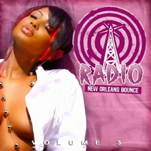 New Orleans Bounce Radio, Vol. 3