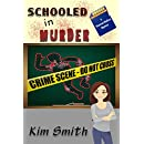 Schooled in Murder: A Shannon Wallace Mystery (Shannon Wallace Mysteries Book 4)