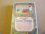 Good Things, Jane Grigson, 0394469976
