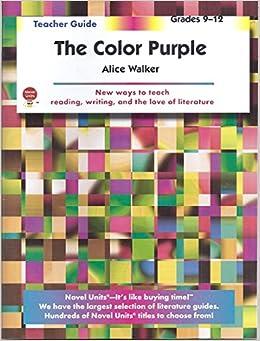 The Color Purple - Teacher Guide by Novel Units: Novel Units ...