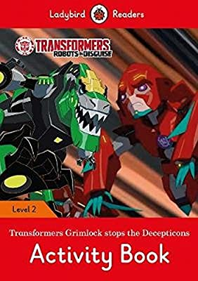 Transformers: Grimlock Stoes the Decepticons Activity Book - Ladybird Readers Level 2