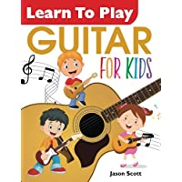 Learn To Play GUITAR for Kids