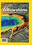 National Geographic Yellowstone: The Science and the Splendor of the Park