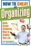 How to Cheat at Organizing, Jeff Bredenberg, 1561589403