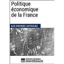 Politique économique de la France (1900-2010) (French Edition)