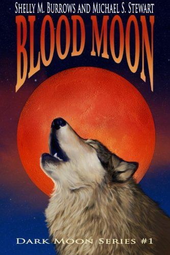 Download Blood Moon (Dark Moon Series) (Volume 1) pdf