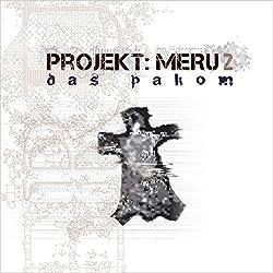 Das Pakom (Projekt Meru 2)