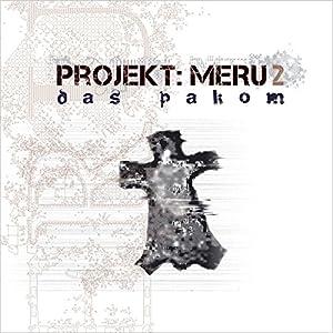 Das Pakom (Projekt Meru 2) Hörspiel