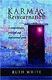 Karma and Reincarnation, Ruth White, 1578632226