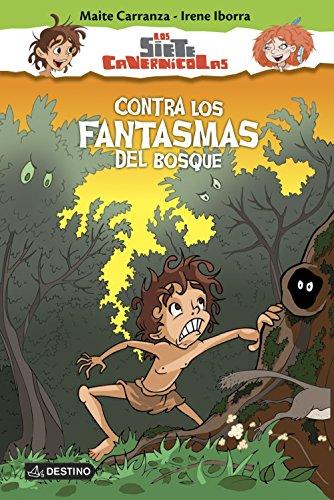 Contra los fantasmas del bosque: Los siete cavernícolas 3 (Spanish Edition) by [