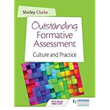 Outstanding Formative Assessment: Culture & Practice