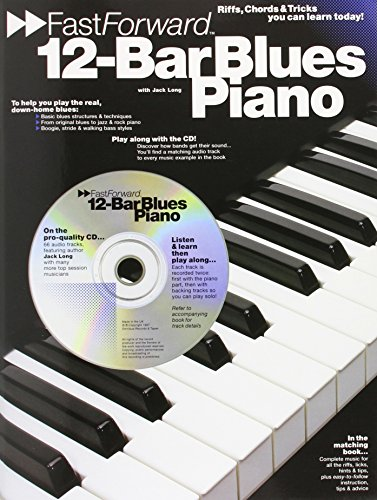 12- Bar Blues Piano: Riffs, Chords, & Tricks You Can Learn Today! (Fast Forward)