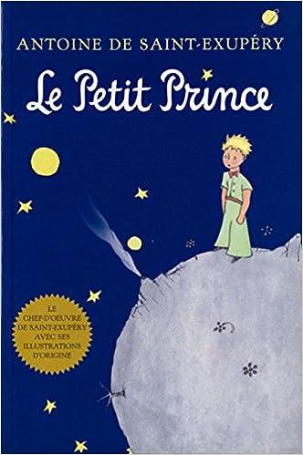 Le Petit Prince: French Edition: Saint-Exupéry, Antoine de ...