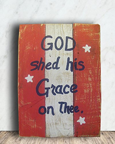 A8 26 x 16 Red White and Blue Custom Made Pallet Sign, God Shed His Grace on Thee Sign