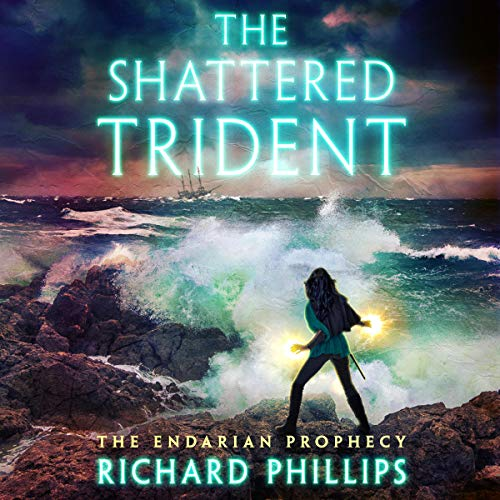 The Shattered Trident: The Endarian Prophecy, Book 4