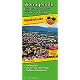 Wernigerode - Elbingerode - Ilsenburg - Schierke am Brocken: Wanderkarte mit Ausflugszielen, Einkehr- & Freizeittipps und Stadtplan Wernigerode, wetterfest, reissfest, abwischbar, GPS-genau. 1:25000