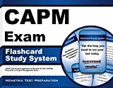 CAPM Exam Flashcard Study System: CAPM Test Practice Questions & Review for the
