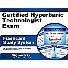 Certified Hyperbaric Technologist Exam Flashcard Study System: Cht Test Practice Questions and Review For the Certified Hyperbaric Technologist Exam