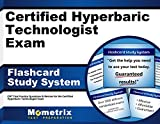 Certified Hyperbaric Technologist Exam Flashcard Study System: CHT Test Practice Questions & Review for the Certified Hyperbaric Technologist Exam (Cards)